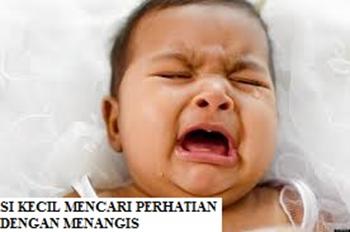 Si kecil mencari perhatian dengan menangis